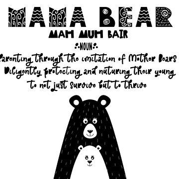 Mama Bear by crazycanonmom