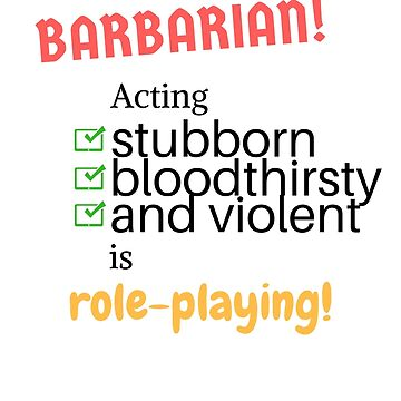 I'm a BARBARIAN! by Role2Play