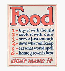 United States Department of Agriculture Poster 0266 Food Don't Waste it Photographic Print