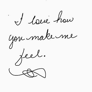 I love how you make me feel by caspian