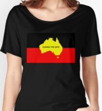 Invasion Day: Change The Date Women's Relaxed Fit T-Shirt