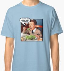 Little Tommy Always Eats His Greens! Classic T-Shirt
