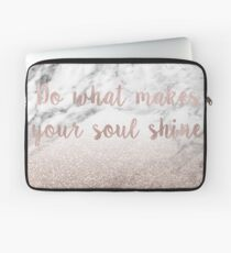 Do what makes your soul shine - rose gold glitter on marble Laptop Sleeve