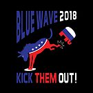 Blue Wave 2018 Kick Them Out by EthosWear