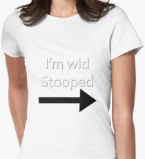 I'm wid stooped T-Shirt