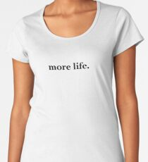 Speak No Evil - more life.  Women's Premium T-Shirt