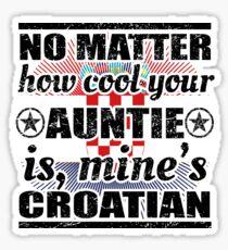no matter auntie cool tante gift Kroatien Sticker