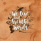 «We live and breathe words» de weloveboho