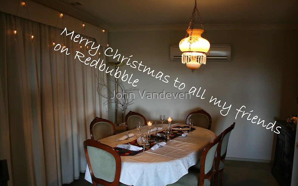 Merry Christmas to all my RB friends by John Vandeven