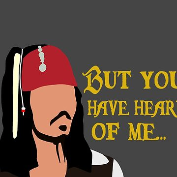 Pirates of the Caribbean - But you have heard of me... by HTWallace