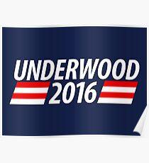 Underwood 2016 shirt campaign poster mug Poster