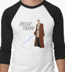 Obi Wan Kenobi - Hello There Men's Baseball ¾ T-Shirt