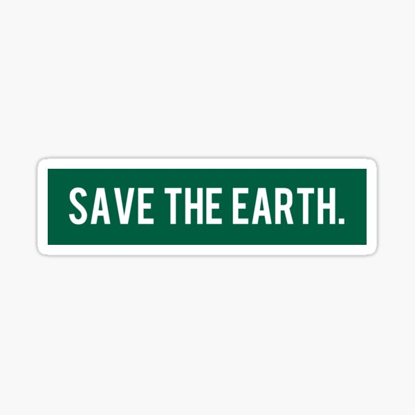 Save the Earth Sticker