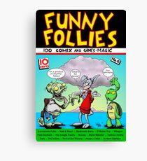 Funny Follies Canvas Print