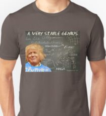 A Very Stable Genius Unisex T-Shirt