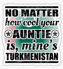 no matter auntie cool tante gift Turkmenistan Sticker