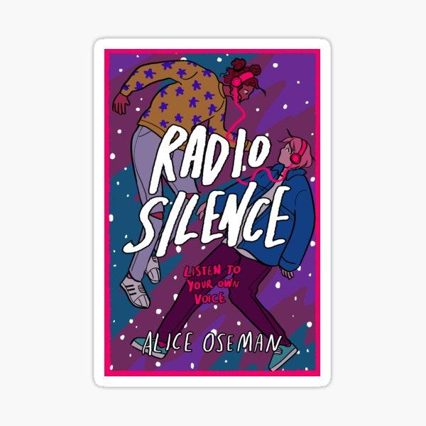 RADIO SILENCE by Alice Oseman Sticker