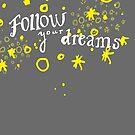 follow your dreams by ak4e