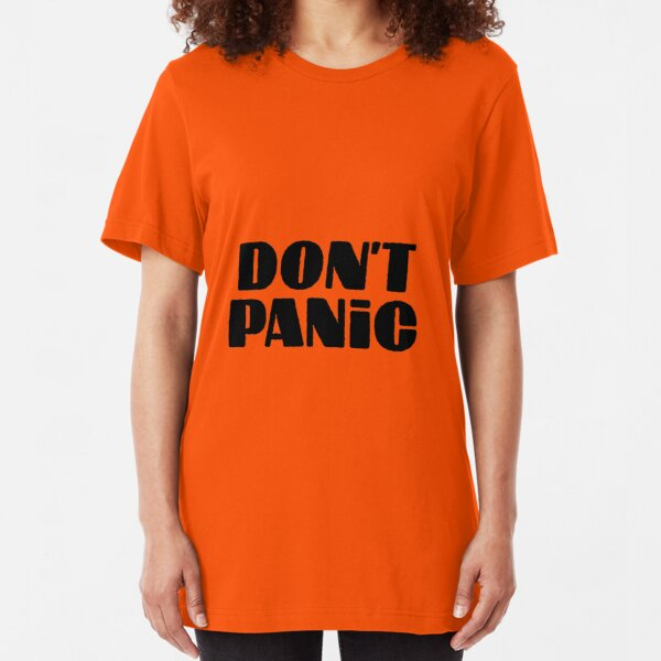 Don't Panic -  Hitchhiker's guide to the galaxy Slim Fit T-Shirt