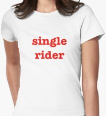 Single Rider Women's Fitted T-Shirt