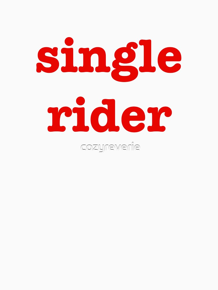 Single Rider by cozyreverie