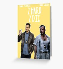 die hard for the 99 Greeting Card