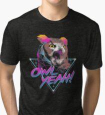 Owl Yeah! Tri-blend T-Shirt