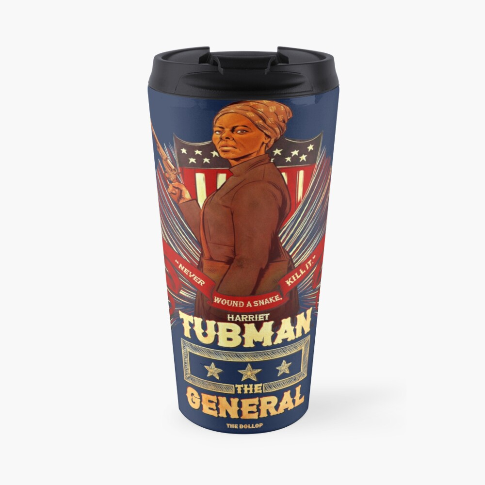 The Dollop - Harriet Tubman Travel Mug
