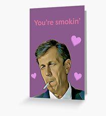 X files valentine you're smokin Greeting Card