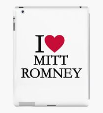I love Mitt Romney iPad Case/Skin