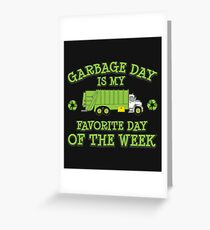 Garbage Day Truck Kids and Adult Trash Greeting Card