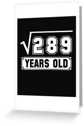 Square Root Of 289 17 Years Old 17th Birthday Gift By Modernmerch