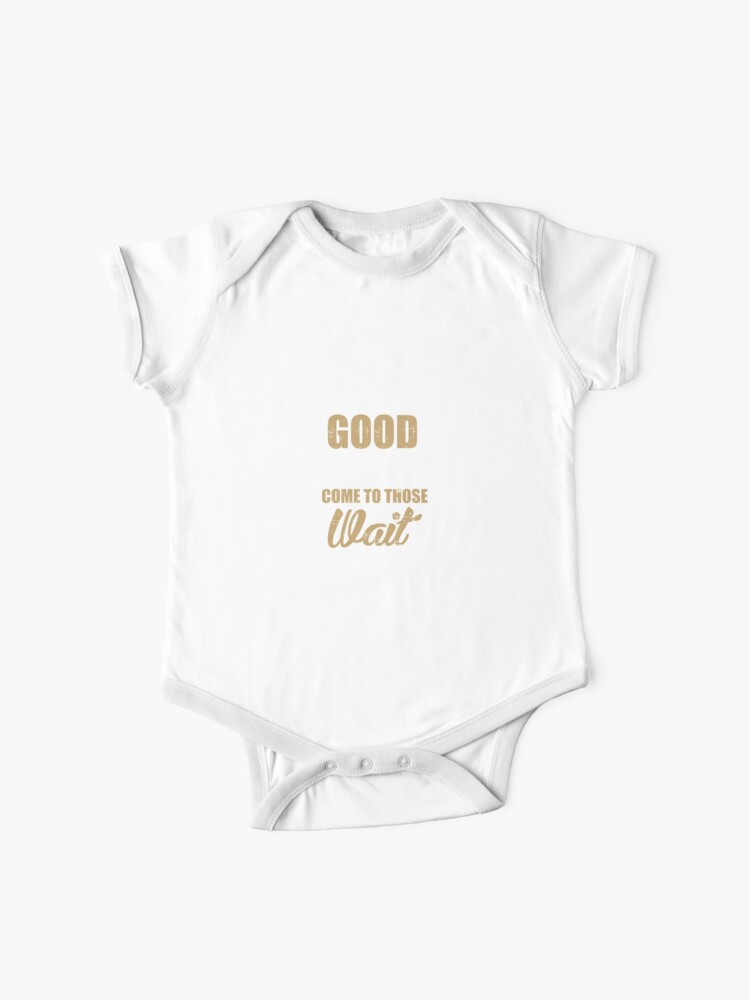 Good Things Come To Those Who Wait Deer Hunting Baby One Piece By Bubltees Redbubble
