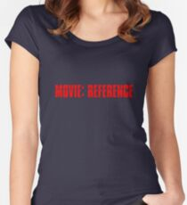 Movie Reference - Mission Impossible Women's Fitted Scoop T-Shirt