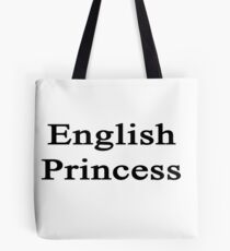 English Princess  Tote Bag