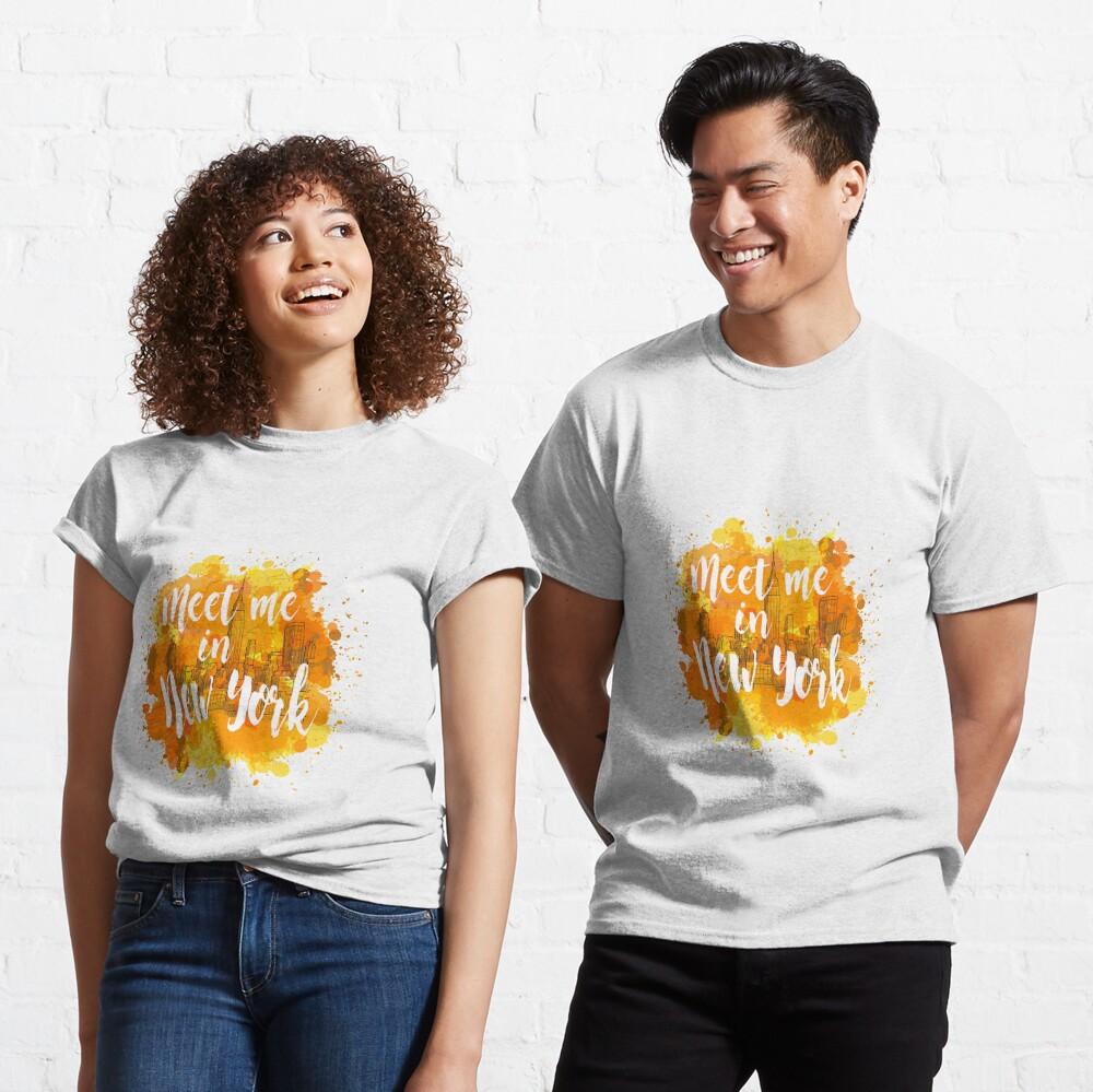 Meet me in New York Camiseta clásica