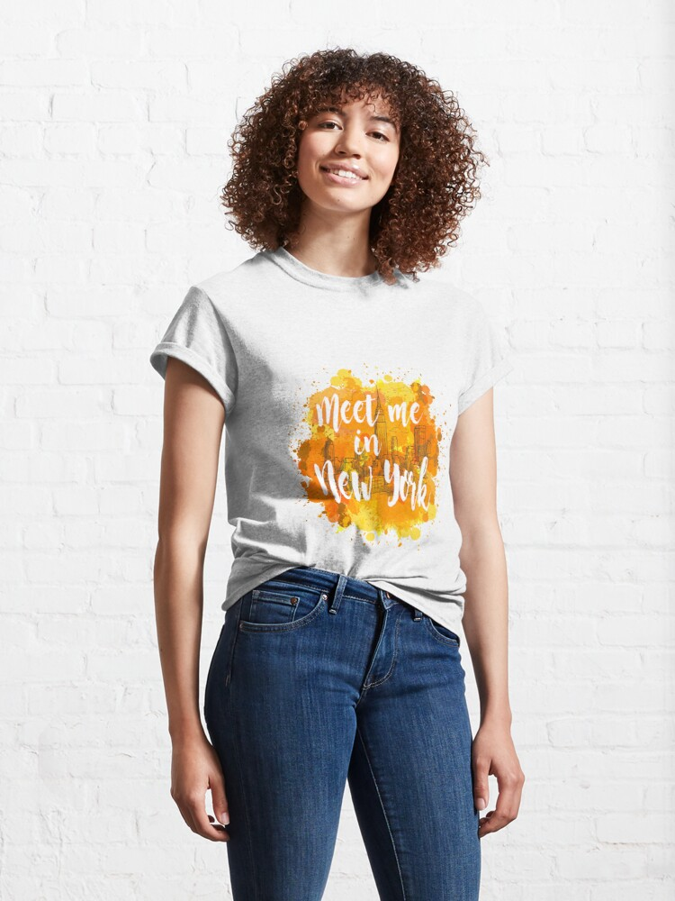 Vista alternativa de Camiseta clásica Meet me in New York