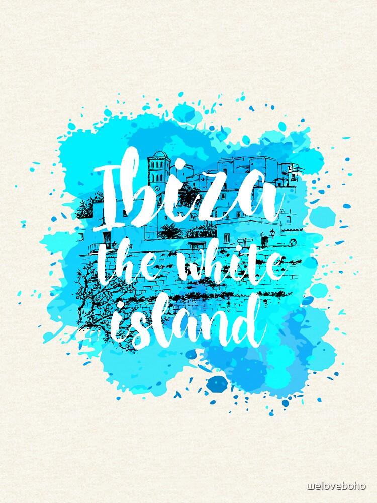 Ibiza the white island de weloveboho