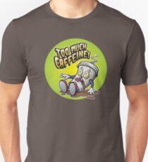 Too Much Caffeine Toon Unisex T-Shirt