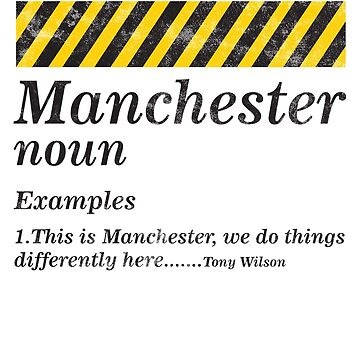 Manchester quote shirt by iglu