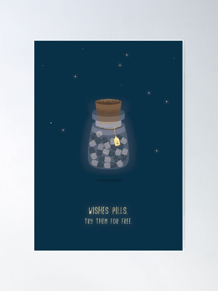 Alternate view of Wishes Pills  Poster