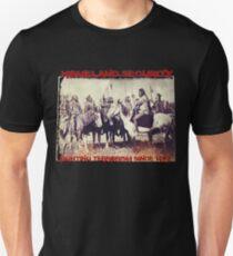 Homeland Security. Unisex T-Shirt