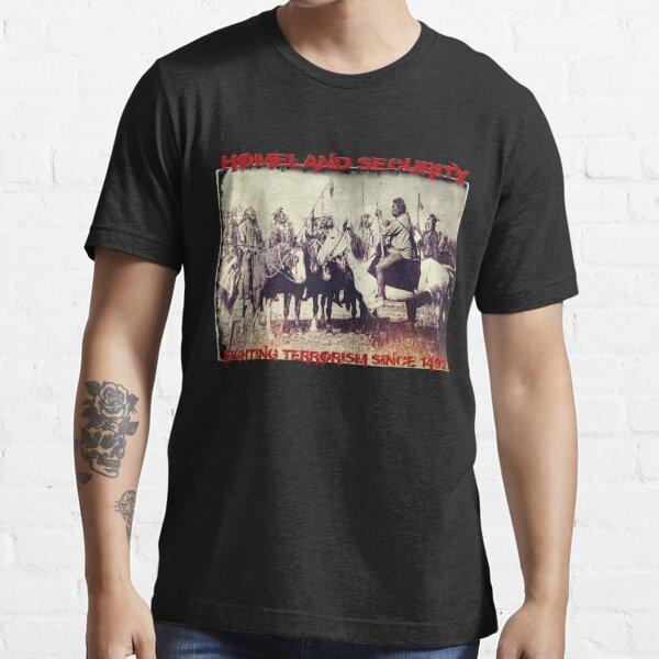 Homeland Security. Essential T-Shirt