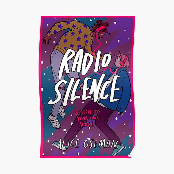 RADIO SILENCE by Alice Oseman Poster
