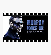 Murphy Loves Me (Yes He Does) [iPad / Phone cases / Prints / Clothing / Decor] Photographic Print