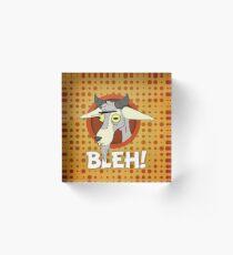 BLEH! Acrylic Block