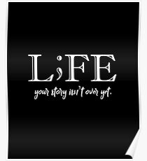 Life Your Story Isn't Over Yet. Poster