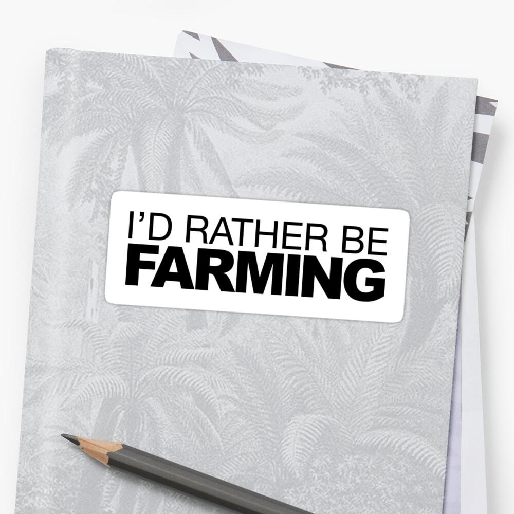 Ich bin eher Farming Sticker