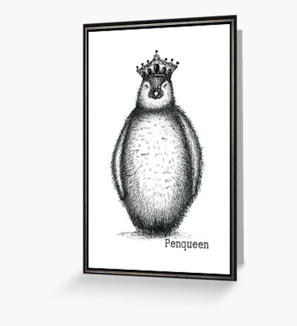 Penqueen Greeting Card