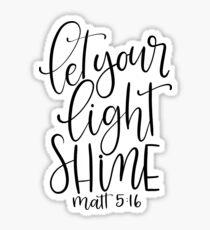 matthew 5:16 black and white Sticker